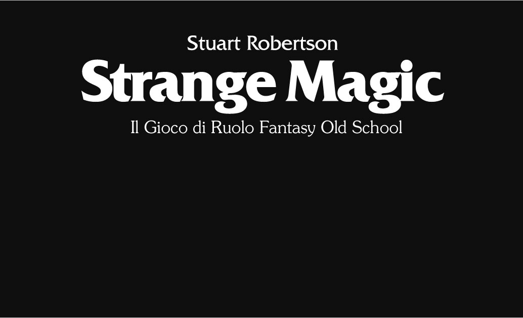 Strange Magic, Errata Corrige I