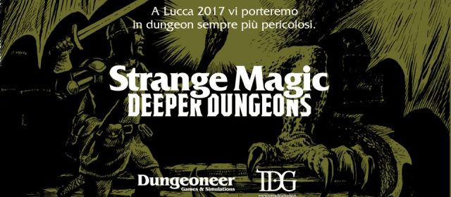 Arriva Strange Magic Deeper Dungeons.