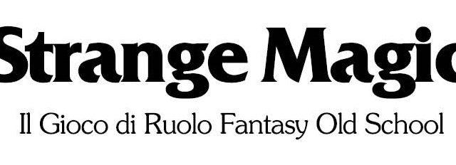 Strange Magic: la nuova Scheda del Personaggio editabile.
